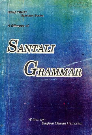 A Glimpes of Santali Grammar