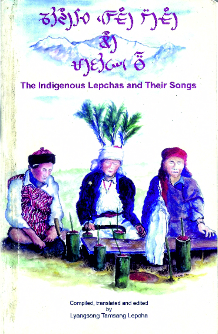 The Indigenous Lepchas and Their Songs