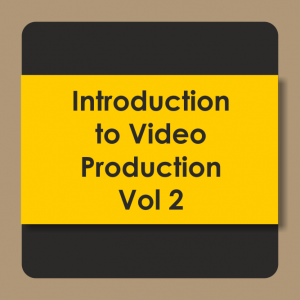 Introduction to Video Production Vol-01 to 08