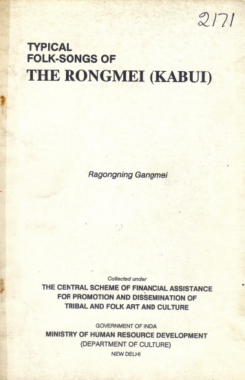 Typical Folk Songs of The Rongmei (Kabui)