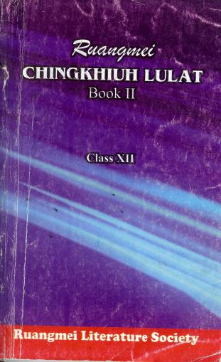 Ruangmei Chingkhiuh Lulat Book II Class XII