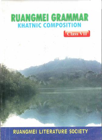 Ruangmei Grammar Khatnic Composition (Class VII)