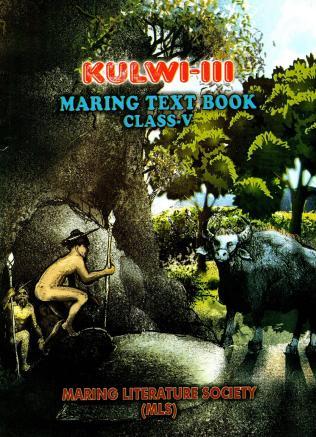 Kulwi-III Maring Text Book Class-V