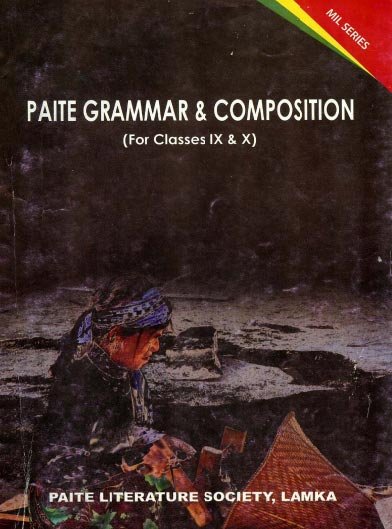 Paite Grammar & Composition (For Classes IX & X)