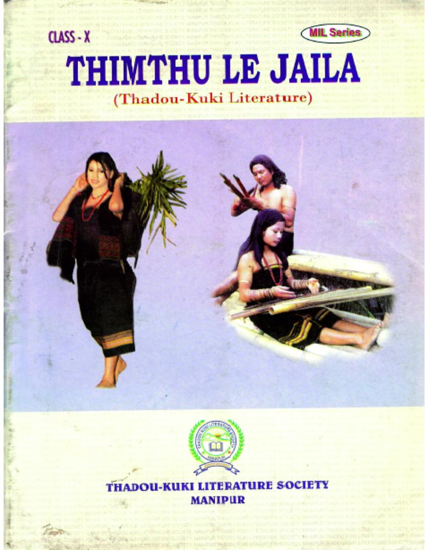 Thimthu Le Jaila,(Thadou-Kuki Literature) Class X