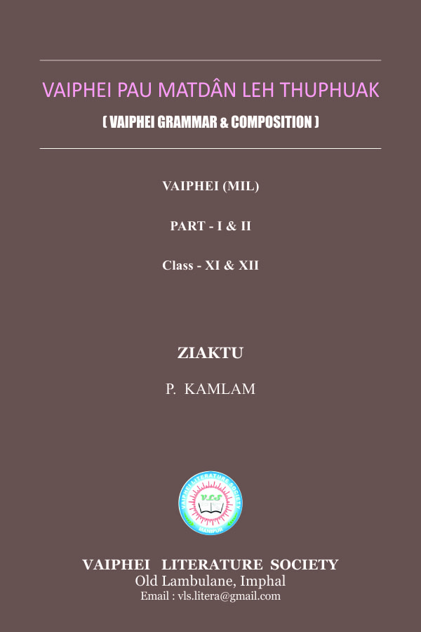Vaiphei Pau Matdân Leh Thuphuak | Vaiphei Grammar & Composition, Part - I, Class-XI & XII
