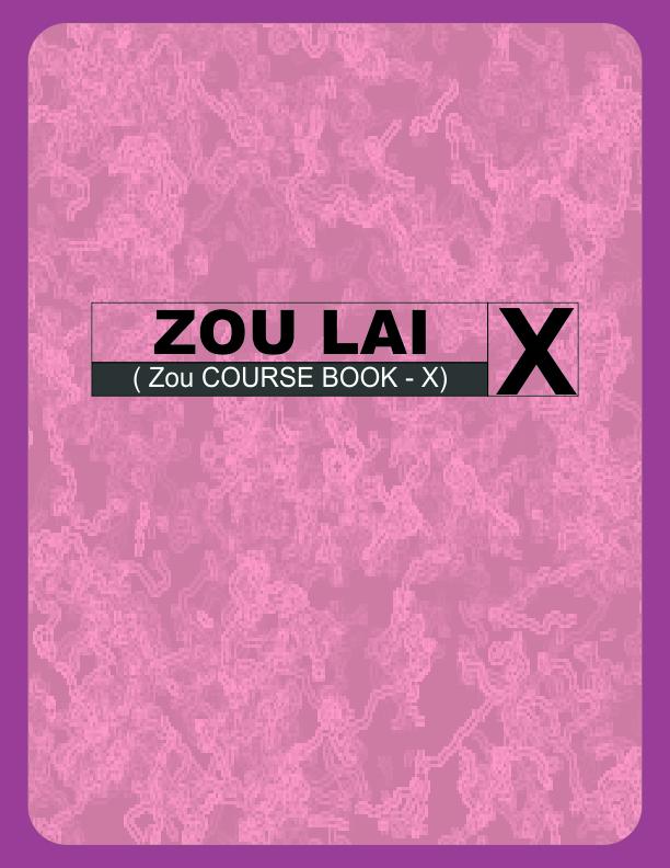 Zou Lai | Zou Course Book, Class X