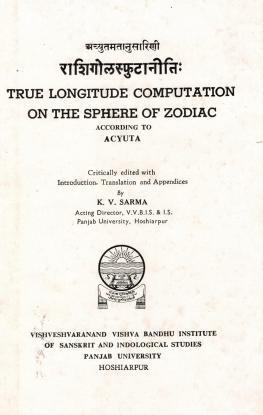 अच्युतमतानुसारिणी राशिगोलस्फुटानीतिः | True Longitude Computation on the Sphere of Zodiac according to Acyuta