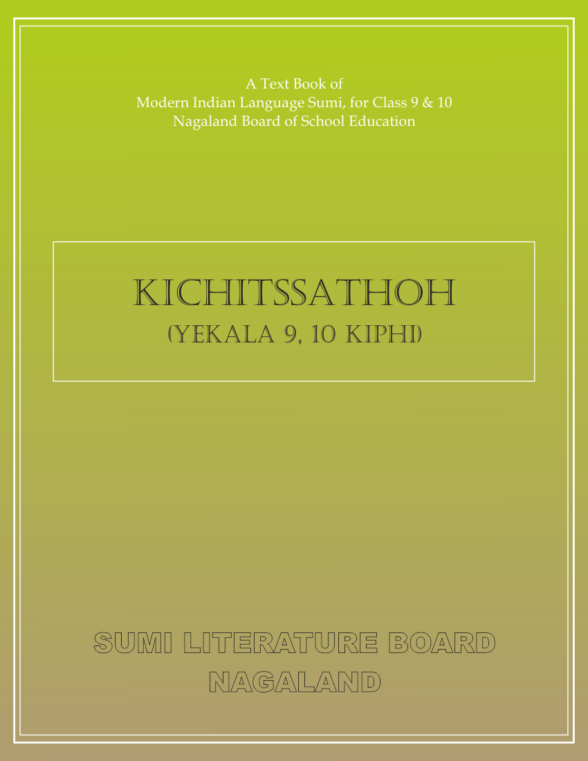 Kichitssathoh-  A Text book of Modern Indian Language Sumi, Class-IX & X