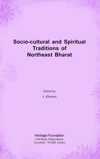 Socio-Cultural and Spiritual Traditions of Northeast Bharat